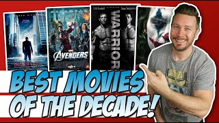 Top 10 Favorite Movies of the Decade! (Best Movies of the Decade!)