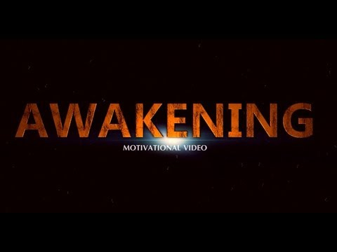 Awakening - Motivational Video Trailer
