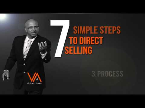 Direct Selling in 7 Simple Steps - Sales Process #3