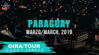 Daddy Yankee - Con Calma Gira/Tour Paraguay 2019