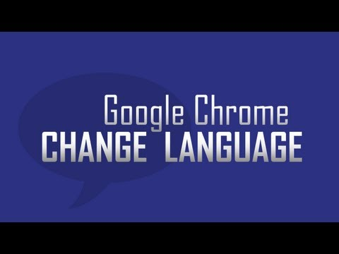 Change Google Chrome language settings