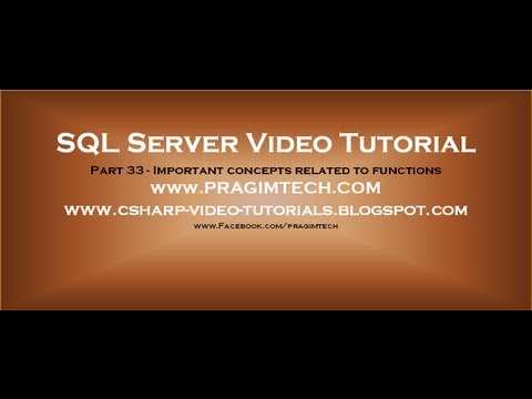Important concepts related to functions in sql server   Part 33
