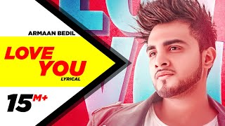 Armaan Bedil | Love You (Official Video) | Bachan Bedil | Latest Punjabi Songs 2019 | Speed Records