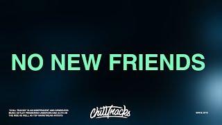 LSD – No New Friends (Lyrics) ft. Sia, Diplo, Labrinth