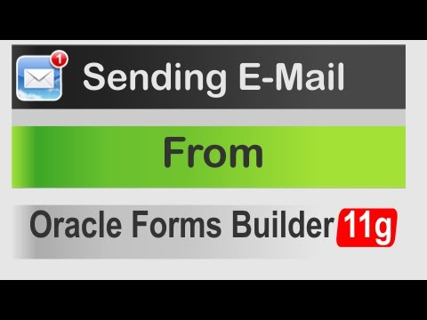 Send Email From Oracle Forms Builder