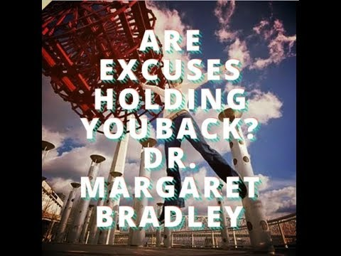 Excuses For Work?  Are Excuses Holding You Back?