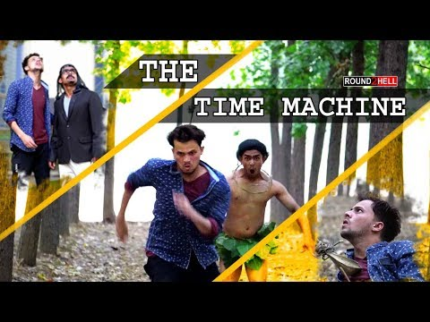 THE TIME MACHINE | Round2hell | R2h