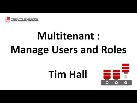 Multitenant : Manage Users and Roles for Container Databases (CDBs) and Pluggable Databases (PDBs)