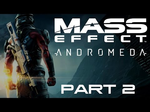 Mass Effect: Andromeda - Part 2 - The Pathfinder