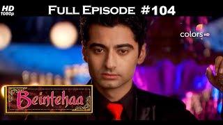 Beintehaa - Full Episode 138 - With English Subtitles