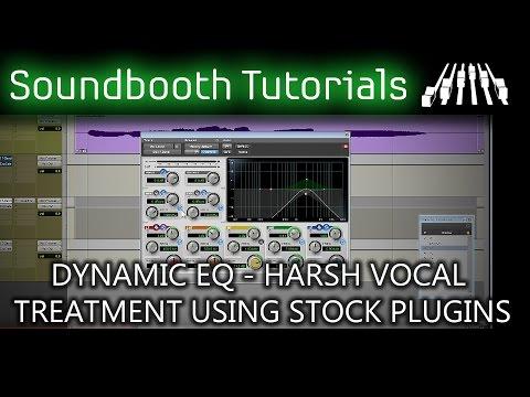 Dynamic EQ - Harsh Vocal Treatment using stock plugins