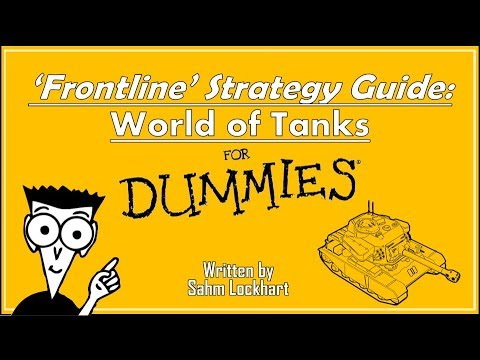'Frontline' Strategy Guide For Dummies || World of Tanks