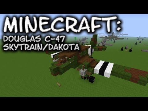 Minecraft: C-47 Skytrain / Dakota Tutorial
