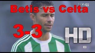 Real Betis vs Celta de Vigo (3-3) RESUMEN Y GOLES 4/12/16 HD