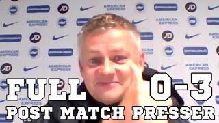Brighton 0-3 Man Utd - Ole Gunnar Solskjaer FULL Post Match Press Conference - Premier League