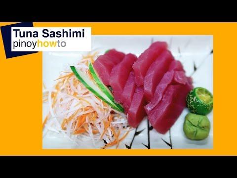 Sashimi – Japanese Dish :  How to prepare Tuna Sashimi | PinoyHowTo