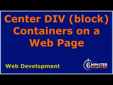 Center DIV Containers on a Web Page