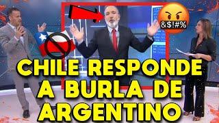 CANAL CHILENO RESPONDE A ARGENTINO QUE SE BURLÓ DE CHILE Y MINTIÓ SOBRE LOS CHILENOS | ODIO A CHILE