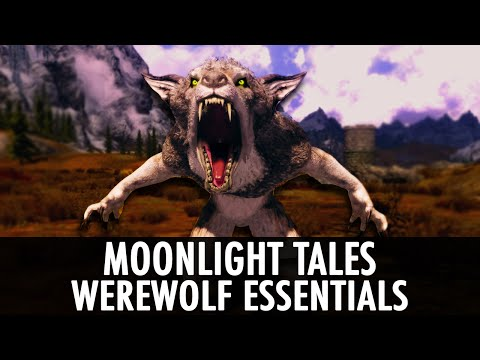 Skyrim Mod: Moonlight Tales - Werewolf Essentials