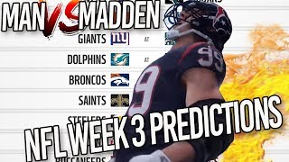 Predicting Every NFL Week 3 Winner...OUR FANS HAVE TAKEN THE LEAD! | Man vs Madden 2017