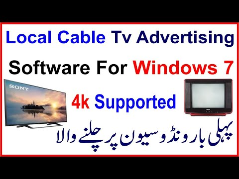 Local cable tv advertising software for Windows 7 \ 4K supported