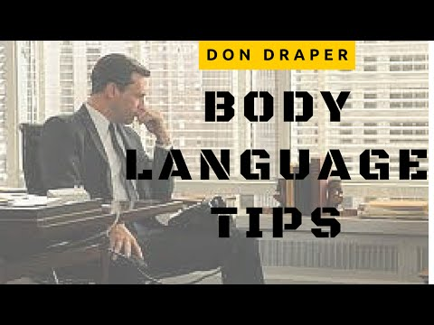 DON DRAPER BODY LANGUAGE