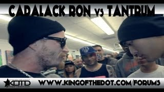 Kotd - Rap Battle - Cadalack Ron Vs Tantrum *co-hosted By Dj King Tech & Sid Wilson*