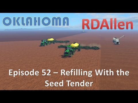 Farming Simulator 15 Oklahoma E52 - Refilling With the Seed Tender