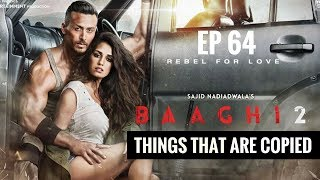 Baaghi 2 | Remake or Copied | Everything copied in Baaghi 2 | Tiger Shroff | Disha Patani | EP 64