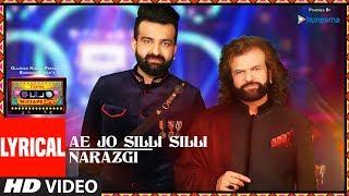 Lyrical: Ae Jo Silli Silli/Narazgi | T-Series Mixtape Punjabi | Hans Raj Hans | Navraj Hans