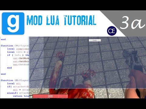[Gmod] Lua Tutorial 3a: Functions, Hooks, and GM