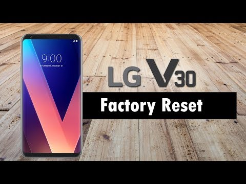 LG V30 - How to Reset Back to Factory Settings
