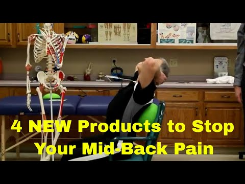 4 NEW Products To Stop Your Mid-Back Pain (Between Shoulder Blades)-Thoracic