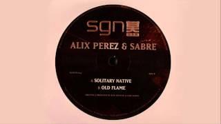 Alix Perez & Sabre - Solitary Native
