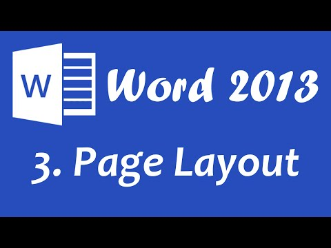 Microsoft Word 2013 - Page Layout Tutorial