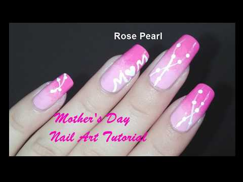 Mother's Day Nail Art Tutorial | Rose Pearl