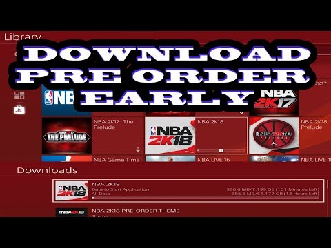 Download NBA 2k18 Pre Order Early Now on PS4