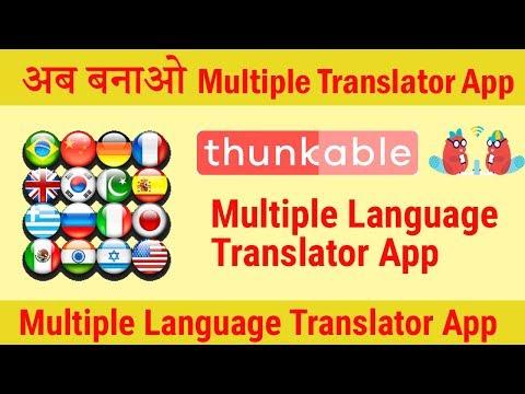 Create Multiple Language Translator App in Thunkable