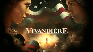 Vivandiere [2021] Full Movie   Robin Black   Mikyla Bordner   Dallan Starks