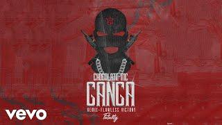 Chocolate MC - Ganga (Remix) - Flawless Victory