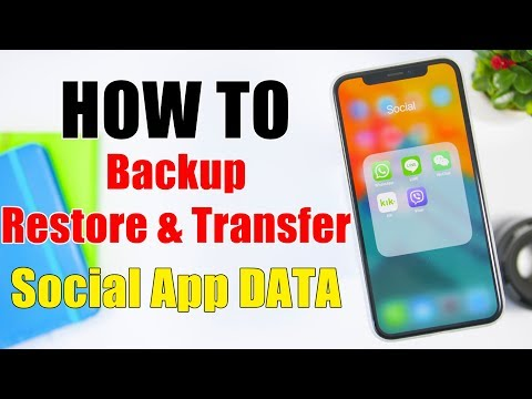 HOW TO Backup, Restore And Transfer Social App Data - 2019 (Fast and Easy)