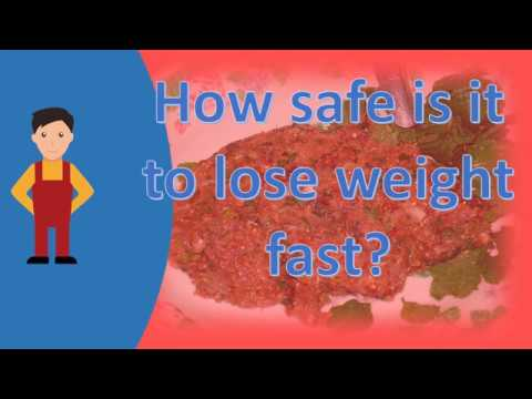 How safe is it to lose weight fast ?  ASK it from Health FAQS
