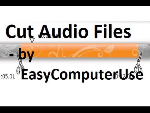 Cut Audio Files | by EasyComputerUse