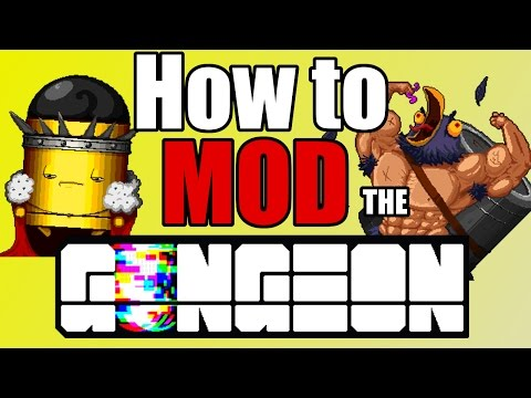 HOW TO MOD Enter the Gungeon!!! [Tutorial]