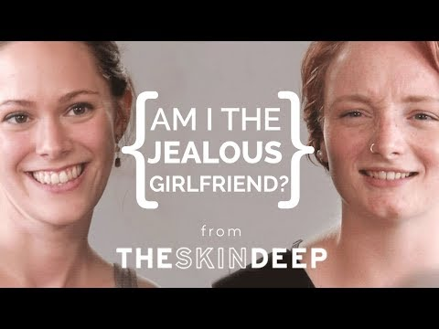 Am I The Jealous Girlfriend? | {THE AND} Georgia & Alyx