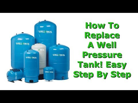 Water Well Pressure Tank Installation (How To Replace Your Old Tank)