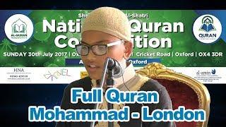 Sheikh Abu Bakr Al Shatri National Quran Competition Oxford Full Quran Mohammad Rahman from London