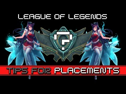 ⓩ Tips & Advices For Winning Your Placement Matches ► League of Legends LoL Season 5