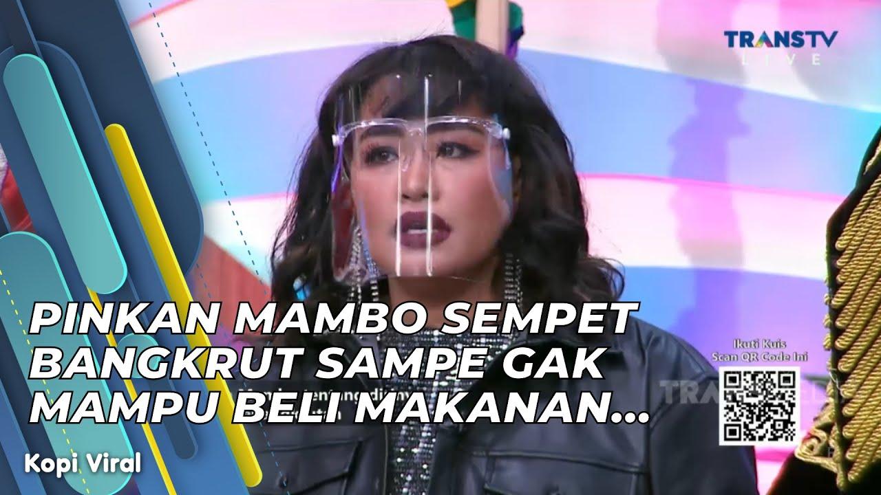 Download PINKAN MAMBO SEMPET BANGKRUT SAMPE GAK MAMPU BELI MAKANAN...   KOPI VIRAL (6/4/21) P2 MP3 Gratis