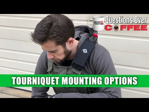 Tourniquet Mounting Options - Questions Over Coffee 02